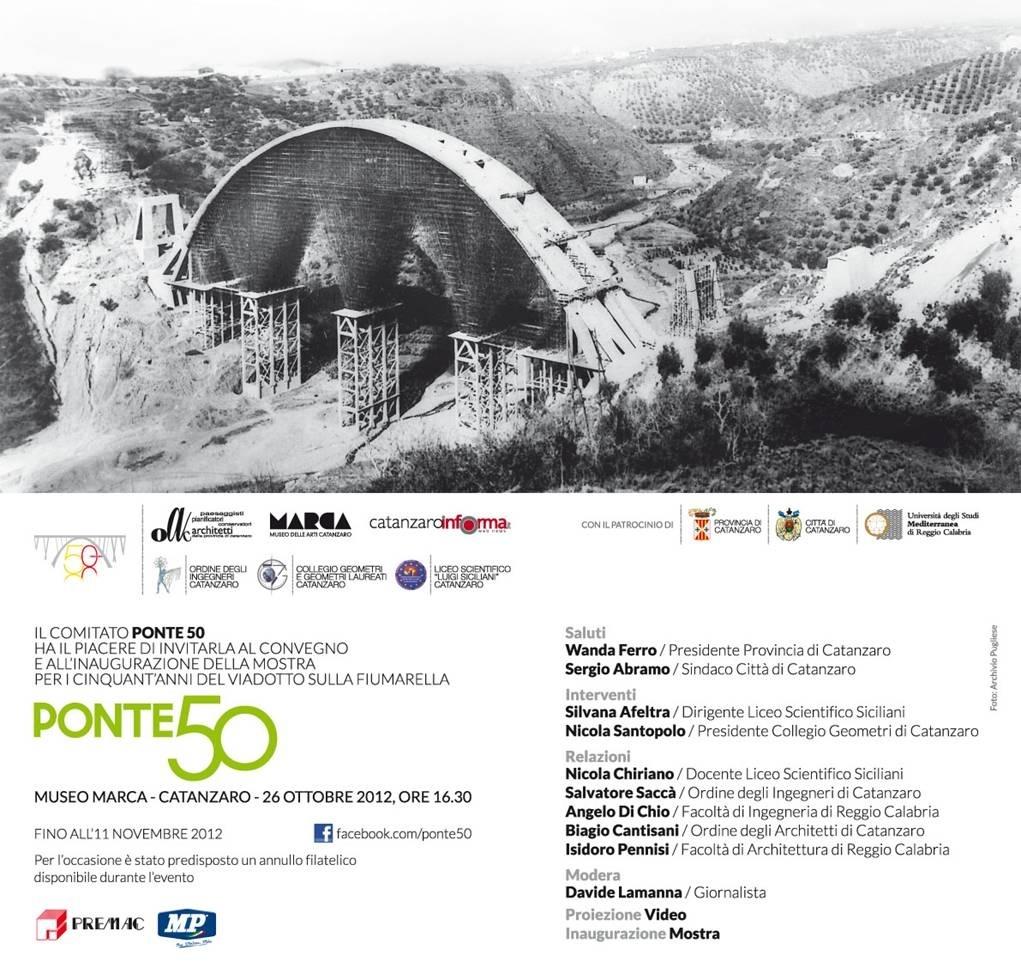 Ponte 50 inaugurazione mostra per i cinquant anni del for Progettista di ponti online gratuito